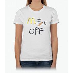 McFuck Off shirt Womens T-Shirt