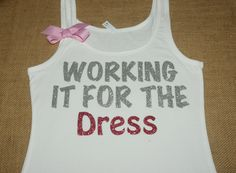 The perfect pre-wedding workout shirt!