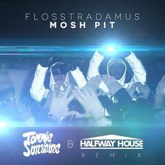 Flosstradamus - Mosh Pit (Tommie Sunshine & Halfway House Remix) - http://dirtydutchhouse.com/album/flosstradamus-mosh-pit-tommie-sunshine-halfway-house-remix/