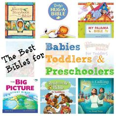 For Easter Baskets:  The 9 Best Bibles for Babies, Toddlers & Preschoolers