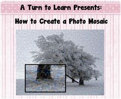 How to Make a Photo Mosaic - A Turn to Learn