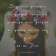 I am a princess, not because I have a prince but  because my #Father is #King and He is #God
