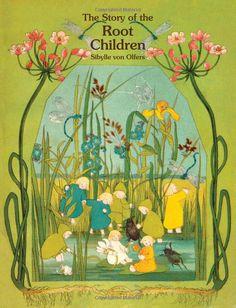 Story of the Root Children: Sibylle Von Olfers, Sibylle Olfers: 9780863151064: Amazon.com: Books