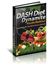 DASH Diet Dynamite - Discover The Diet Plan That Has Taken The World By Storm And Been Voted The Best Diet 3 Years Straight! Lower Cholesterol And Blood Pressure Naturally Dr Oz, Weight Loss Diet Plan, Healthy Weight Loss, Health Diet, Health Fitness, Diet Books, Food Combining, Good Foods To Eat, Dash Diet