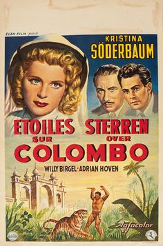 """Title: Sterne Über Colombo  Filmed: Sri Lanka, India and Germany. Film released: West Germany, 1953. Poster released: 1953. Starring: Kristina Soderbaum, Willy Birgel, Adrian Hoven. Director: Veit Harlan. Country of Poster: = France. Dimensions: Lithograph, 14"""" x 22"""" = 36 x 56cm. Condition: Very Good. Code: A000023LTCSLDIP."""