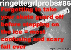 RingetteGrlProbs I don't know how many time I accidentally did this! Problem Quotes, Boys Playing, Girl Problems, I Am Game, Ice Skating, Softball, Scrapbook Pages, Hockey, Passion