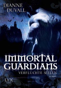 Immortal Guardians 3 - Verfluchte von Dianne Duvall