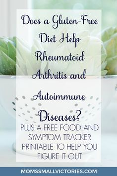 Does a gluten-free diet help Rheumatoid Arthritis and other autoimmune diseases? Find out the steps I took to determine whether diet impacted my Rheumatoid Arthritis symptoms plus a FREE Food and Symptom Tracker Printable to help you figure it out if a change in diet helps alleviate your pain and symptoms from Rheumatoid Arthritis and other diseases.