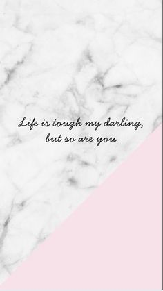 34 Ideas Marble Wallpaper Phone Inspiration For 2020 Pink Quotes, New Quotes, Cute Quotes, Motivational Quotes, Qoutes, Marble Wallpaper Phone, Phone Wallpaper Quotes, Marble Wallpapers, Heart Wallpaper