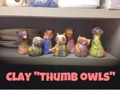 """Clay """"thumb owls"""""""