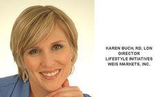 Retail Dietitian Close Up: Karen Buch, Weis Markets - Retail Dietitians Business Alliance