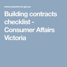 Checklist to help people with home building contracts in Victoria; Building Costs, Word Building, Building A House, Cost Plus Contract, Construction Contract, Victorian Buildings, Fifth Business, Outdoor Living Areas
