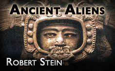 Ancient Aliens? - Robert Stein - Wissen Grenzenlos