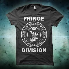 Fringe is one of the best sci-fi/fantasy TV shows and I want this shirt! I need this!