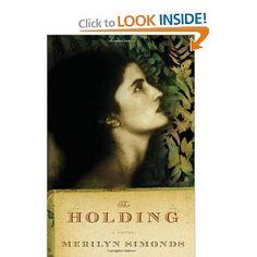 The Holding: A Novel, Merilyn Simonds