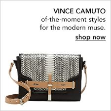 Vince Camuto, of-the-moment styles for the modern muse, shop now