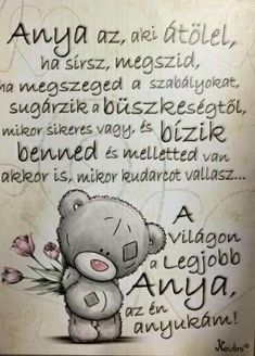 Szeretlek Anya! Te vagy a legjobb anyuka a világon Family Quotes, Life Quotes, Word 3, Mother And Father, Pictures To Draw, Words Of Encouragement, Book Illustration, Holidays And Events, Mom And Dad