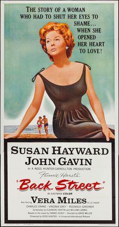 Back Street (1961) Stars: Susan Hayward, John Gavin, Vera Miles, Charles Drake, Virginia Grey ~ Director: David Miller (Nominated for 1 Oscar)
