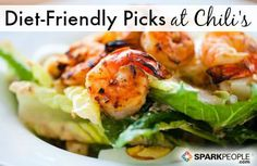Diet Friendly Dining: Chili's Grill via @SparkPeople