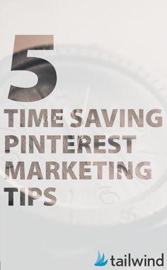 5 Time Saving Pinterest Marketing Tips via @mcngmarketing