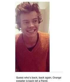 ohmygod he's wearing the FREAKING sweater im not ready for fall/winter harry << did I miss something? What is about the sweater??