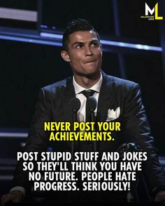 Wisdom Quotes, Words Quotes, Life Quotes, Sayings, Motivational Picture Quotes, Inspirational Quotes, Ronaldo Quotes, Positive Attitude Quotes, Classy Quotes