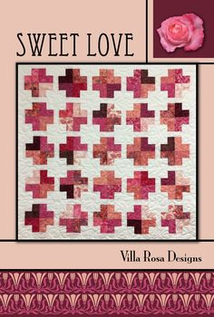 """From Villa Rosa Designs: """"Patterns on a colorful little card at a nice little price. Simple designs to work with many of your favorite fabric bundles."""" Sweet Love: X finished size. FABRIC REQUIREMENTS: 20 strips x WOF) 2 yards background yd binding Villa Rosa, Plus Quilt, Quilt Top, Modern Crib, Patchwork Quilt Patterns, Jellyroll Quilts, Scrappy Quilts, Easy Quilts, Strip Quilts"""