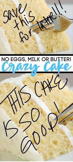 This crazy cake has no eggs milk or butter, and it's so delicious! Sometimes it's called depression cake because they used to make it during the depression. It's my favorite white cake recipe! Vanilla Crazy Cake You Can Make With No Eggs, Milk, Or Butter Crazy Cakes, Best Cake Recipes, Easy Cookie Recipes, Dessert Recipes, Recipes Dinner, Easy Recipes, Delicious Cake Recipes, Crazy Cake Recipes, Milk Recipes