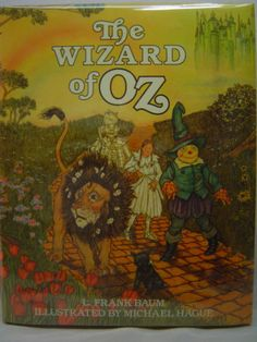 THE WIZARD OF OZ, Michael Hague illustrations, First ed thus 1982