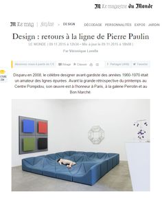 Design : retours à la ligne de Pierre Paulin - LE MONDE #Press #Pressbook #design #designer #deco #decoration #home #interior #maison