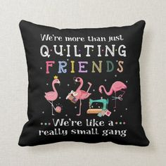 We're More Than Just Quilting Friends Throw Pillow gifts for a best friend, love you friend, best friend hennas #bestfriendsever #BestFriendAdventures #bestfriendstatus, easy christmas crafts for kids, christmas activities for kids, easy christmas crafts, diy christmas crafts Christmas Activities For Kids, Christmas Crafts For Kids, Simple Christmas, Christmas Diy, Best Friend Status, Love You Friend, Quinceanera Invitations, Hennas, Custom Pillows