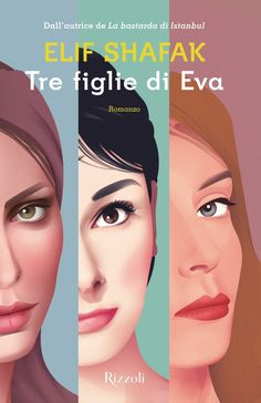 Elif Shafak - Tre figlie di Eva (2016) » DaSolo Download Gratis