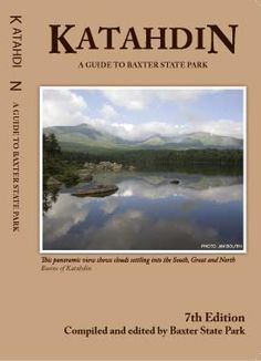 Baxter State Park's website (home of Mt. Katahdin in Maine)
