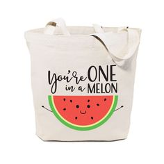 Cotton Canvas You're One in a Melon Tote Bag