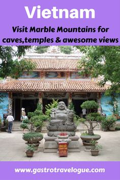 #Vietnam  #guide for visiting Marble Mountains- www.gastrotravelogue.com
