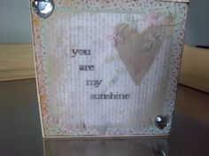 Shabby chic art block handmade you are my by SweetMeadowDesigns, $15.00