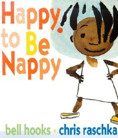 bell books- happy to be nappy