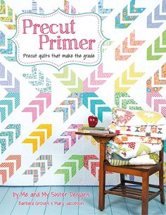 Precut Primer Book<BR>Me and My Sister Designs