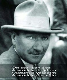 Ön söz. Son Söz...! Atatürk'le doğdum Atatürk'le yaşadım Atatürk'le öleceğim pic.twitter.com/5Tu0yul75q