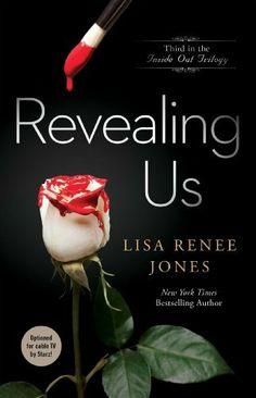Revealing Us (Inside Out Trilogy) by Lisa Renee Jones, http://www.amazon.com/dp/B00A280VUO/ref=cm_sw_r_pi_dp_Dflmsb1W3WFBX
