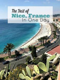 Nice is the perfect spot to experience the French Riviera lifestyle. If you don't have long see how to fit in the best Nice, France attractions in one day.