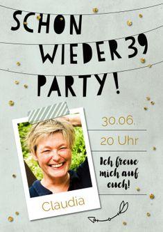 Witzige, hippe Einladungskarte zum 40. Geburtstag mit Foto und Text: Schon wieder 39 Party!