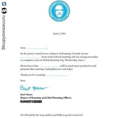 #Repost @runnersworldmag with @repostapp.  Tomorrow is #GlobalRunningDay and we want to share our lunch run tradition with you. But we realize not all workplaces allow running at lunch so we had @BartYasso compose this nifty excuse note for you to give to your boss! Go to http://ift.tt/1TVv3IR to download the excuse note. (link in profile)  Share photos of your lunch run with us by using #WorldsBiggestRUNch.