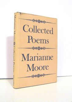Marianne Moore Collected Poems 1979 hardcover. Very nice. For sale by ProfessorBooknoodle —SOLD