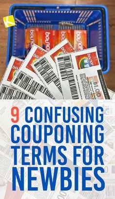 Top 9 Most Confusing Couponing Terms for NewbiesYou can find Extreme couponing and more on our website.Top 9 Most Confusing Couponing Terms for Newbies Extreme Couponing Tips, How To Start Couponing, Couponing For Beginners, Couponing 101, Free Coupons By Mail, Printable Coupons, Grocery Coupons, Shopping Coupons, Shopping Tips
