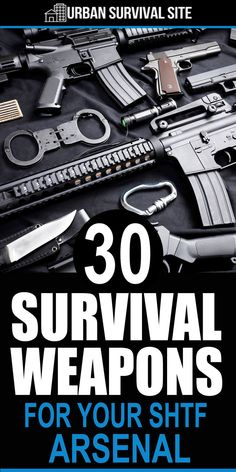 This article is the ultimate list of survival weapons that you should consider getting for your arsenal, including both firearms and non-firearms. Survival Weapons, Survival Life, Survival Tools, Survival Prepping, Emergency Preparedness, Wilderness Survival, Survival Stuff, Survival Equipment, Survival Quotes