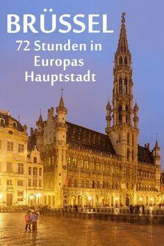 Brüssel: Reisebericht mit Erfahrungen zu Sehenswürdigkeiten, den besten Fotospots sowie allgemeinen Tipps und Restaurantempfehlungen.