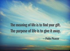 Lovely quote by Picasso