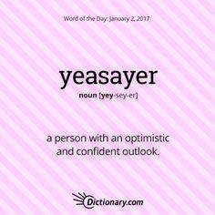 Get the Word of the Day - yeasayer | Dictionary.com
