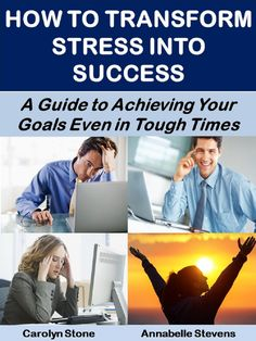 How to Transform Stress Into Success: A Guide to Achieving Your Goals Even In A Recession (Mind Matters Book Sales And Marketing, Social Marketing, Marketing Tools, Online Marketing, Homeschool Books, Transform Your Life, Achieve Your Goals, Starting Your Own Business, Best Self